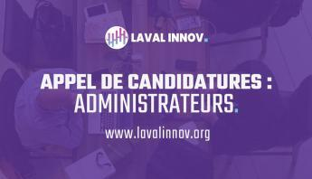 Appel de candidatures : Administrateurs | Pôle régional d'Innovation de Laval (Laval-Innov)