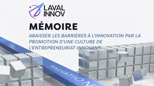 Stratégie québecoise de l'innovation: Abaisser les barrières à l'innovation par la promotion d'une culture de l'entrepreneuriat innovant