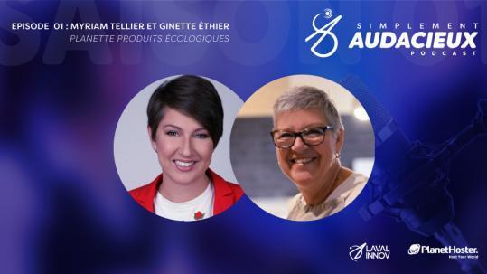 Épisode 01 : Myriam Tellier et Ginette Éthier