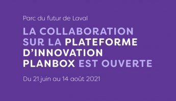 Le Parc du futur de Laval, collaboration ouverte