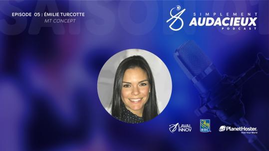 EPISODE 05: Émilie Turcotte