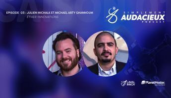 Episode 03: Julien Michalk et Michael Arty Ghannoum